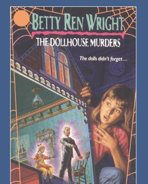 Spicy Reads Module Nine The Dollhouse Murders By Betty