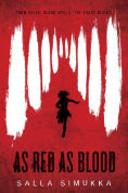 Title: As Red as Blood, Author: Salla Simukka