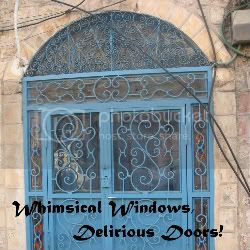 Whimsical Windows, Delirious Doors!!