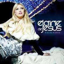 """Elaine de Jesus anuncia Disco de Ouro de seu mais novo CD, """"Escolhidos"""""""