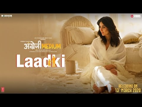 Laadki Lyrics by Rekha Bhardwaj – Angrezi Medium
