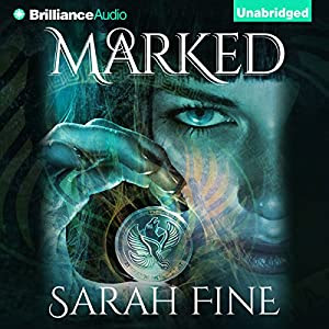 Marked: Servants of Fate, Book 1 | [Sarah Fine]