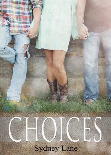 Choices by Sydney Lane