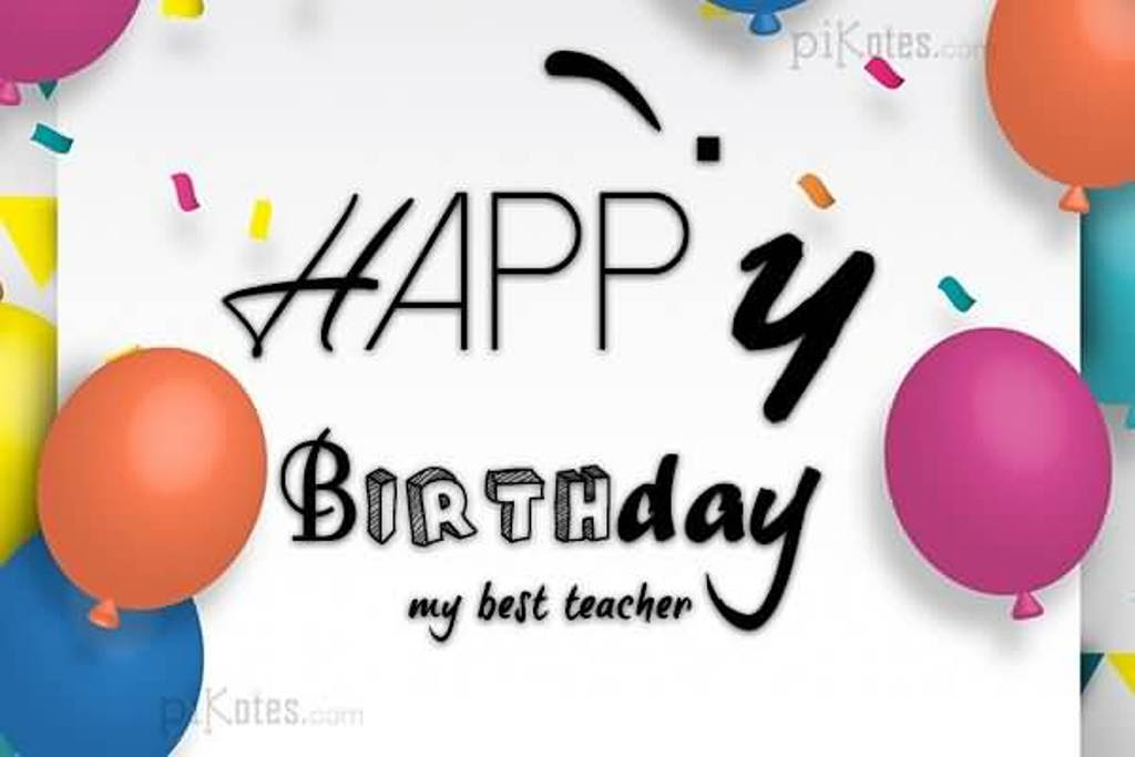 25 Birthday Wishes For Best Teacher Like You Images Preet Kamal