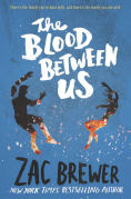 Title: The Blood Between Us, Author: Zac Brewer