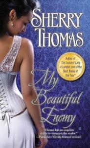 My Beautiful Enemy - Sherry Thomas