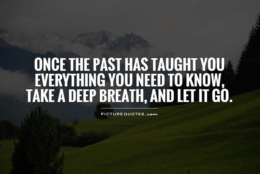 Let It Go Quotes Let It Go Sayings Let It Go Picture Quotes