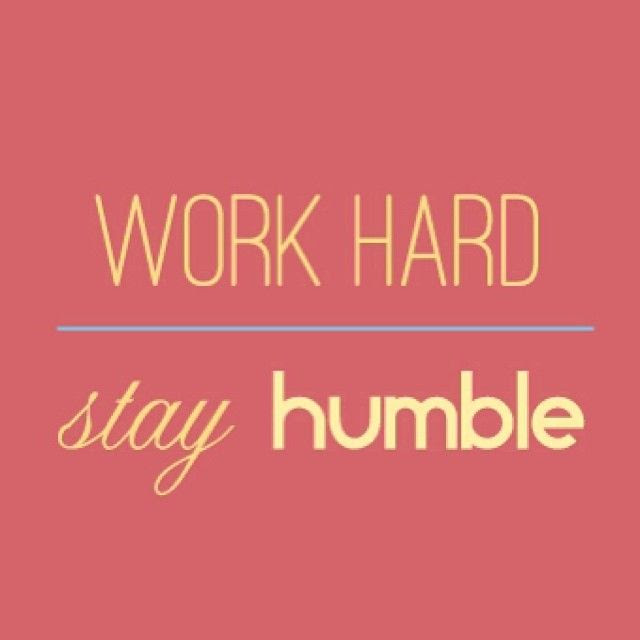 Work Hard Stay Humble Pictures Photos And Images For Facebook