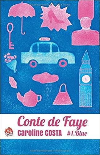 Couverture Conte de Faye, tome 1 : Blue