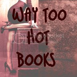 Way Too Hot Books