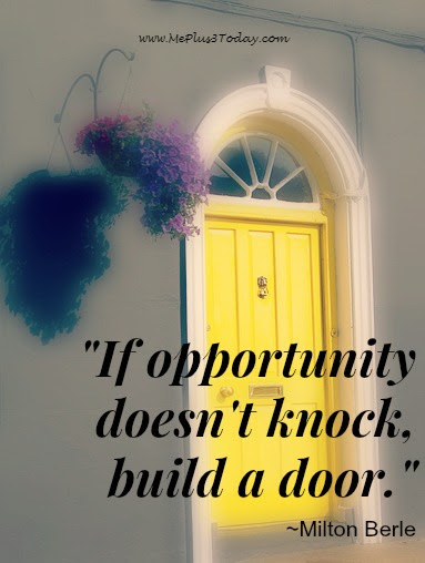 If Opportunity Doesnt Knock Make A Difference Monday Me