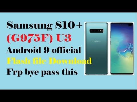 Samsung S10+ (G975F) U3_Android 9 official flash file Download