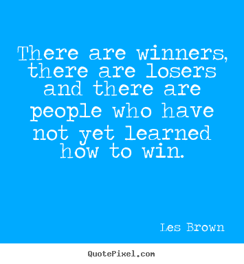 Les Brown Picture Quotes Quotepixel