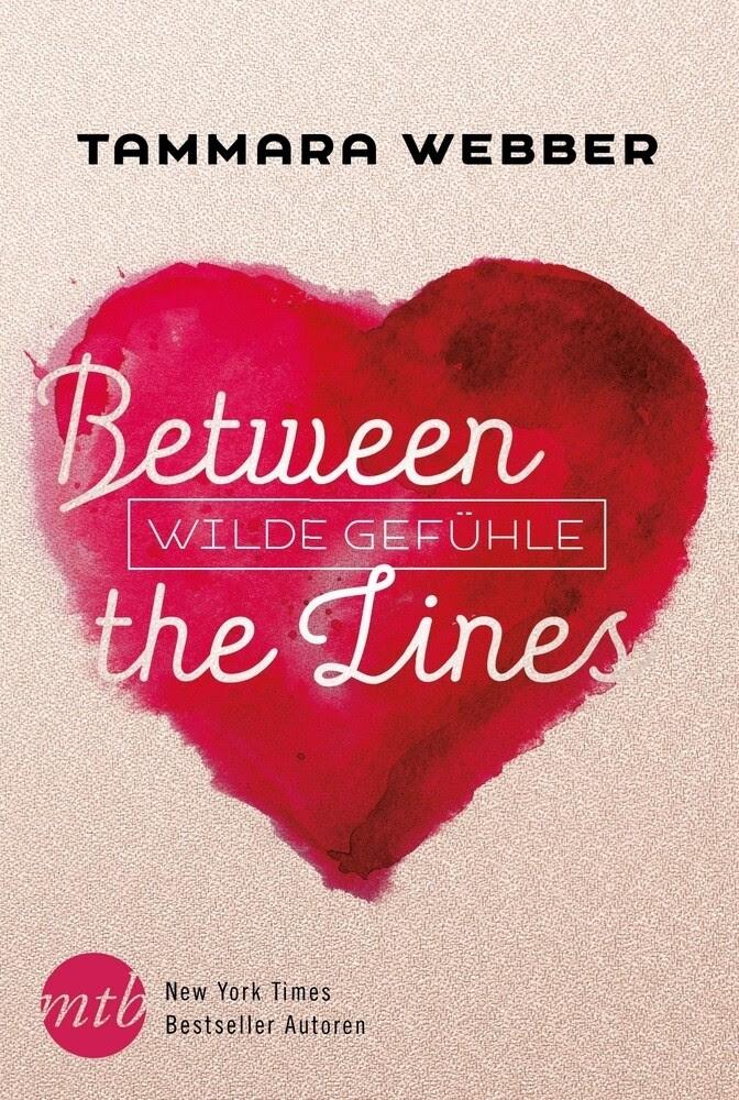 Between the Lines: Wilde Gefühle als Taschenbuch