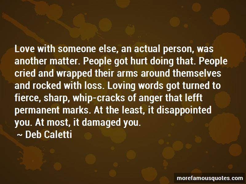 Quotes About The Person You Love Loving Someone Else Top 5 The