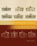 """Harold Desbrowe-Annear, A Life in Architecture"""