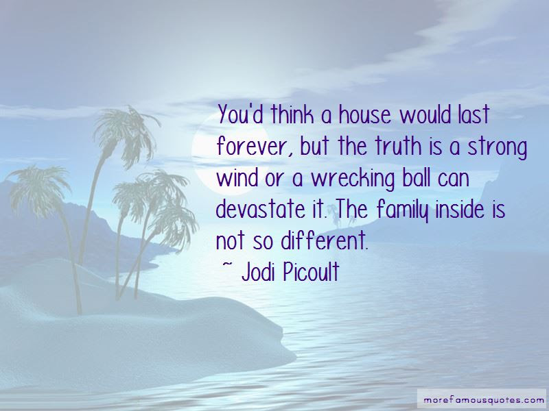 Family Last Forever Quotes Top 14 Quotes About Family Last Forever