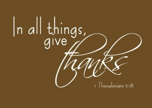 15 Bible Verses To Remind Us To Be Thankful
