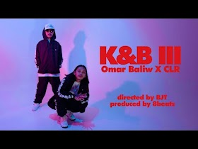 K&B III by Omar Baliw x CLR [Official Music Video]