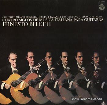 BITETTI, ERNESTO cuatro siglos de musica italiana para guitarra