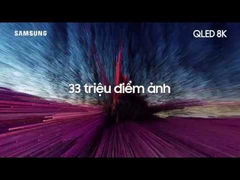 Samsung QLED 8K - Chân thực hoàn hảo với 33 triệu điểm ảnh