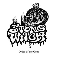 Stone Witch - Order of the Goat Album Cover
