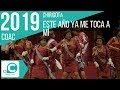 Este año ya me toca a mi (Chirigota). COAC 2019