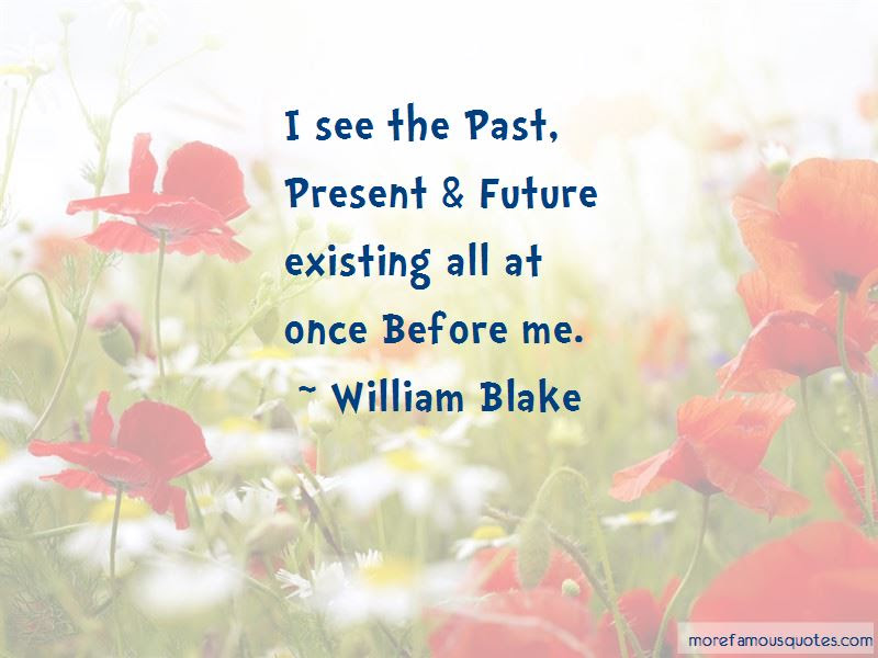The Past Present Future Quotes Top 35 Quotes About The Past Present