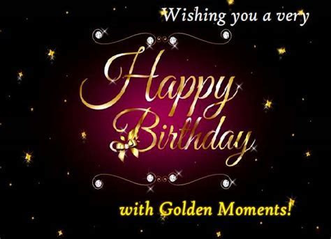 Happy Birthday With Golden Moments. Free Birthday Wishes