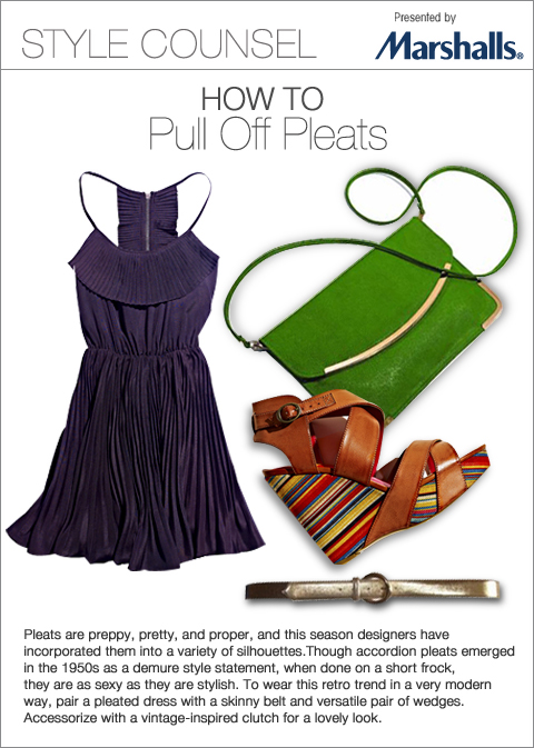 Pleats are preppy, pretty and proper, and this season designers have incorporated them into a wide variety of silhouettes. Though accordian pleats emerged in the 1950s as a demure style statement, when done on a short frock, they are as sexy as they are stylish. - How to Pull Off Pleats