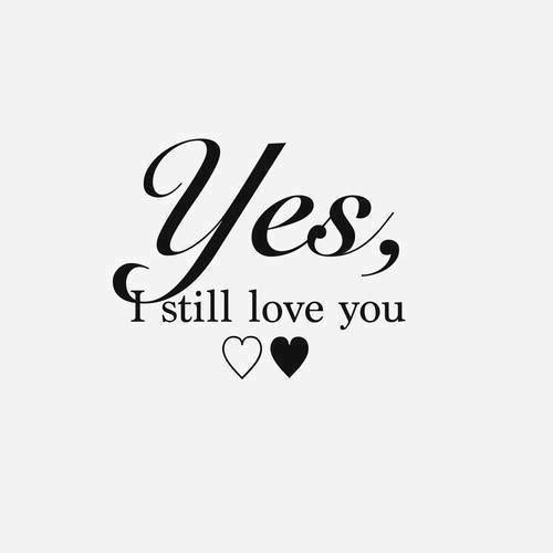 I Still Love You Quote For Him Quote Number 603062 Picture Quotes