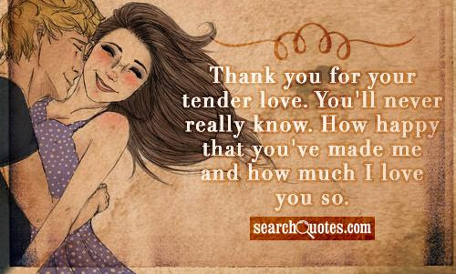 Quotes About Thanks And Love 36 Quotes