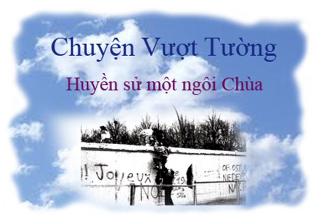 chuyen vuot tuong huyen su mot ngoi chua