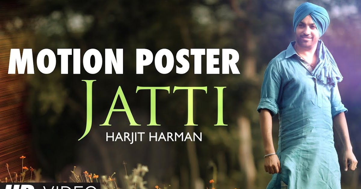 Download Jatti Harjit Harman Mp3