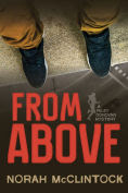 Title: From Above: A Riley Donovan mystery, Author: Norah McClintock