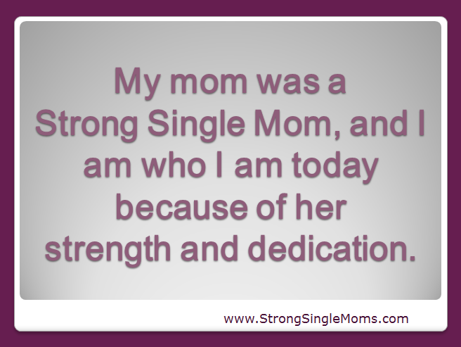 Quotes About Strong Mom 57 Quotes