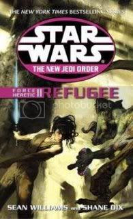 Star Wars: Force Heretic II: Refugee (The New Jedi Order Book 16)