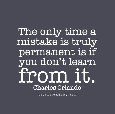 Manufacture Your Day By Making Mistakes A Learning Experience