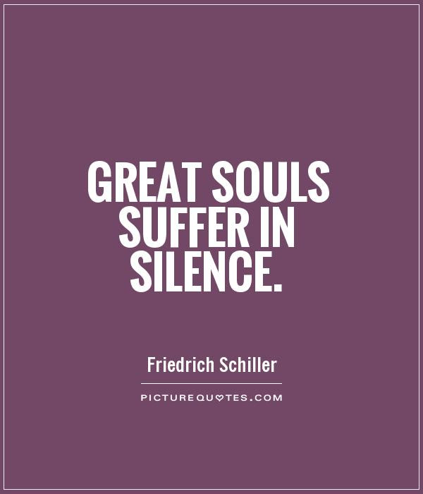 Quotes About Suffer In Silence 41 Quotes