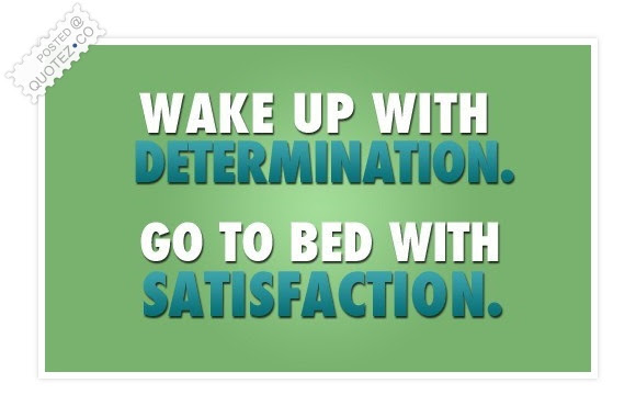 Wake Up With Determination Motivational Quote Quotezco