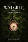 Watcher (Shining Ones #1)