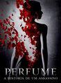 Perfume - A história de um assassino | filmes-netflix.blogspot.com.br