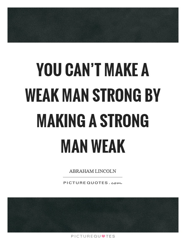 Strong Man Quotes Strong Man Sayings Strong Man Picture Quotes