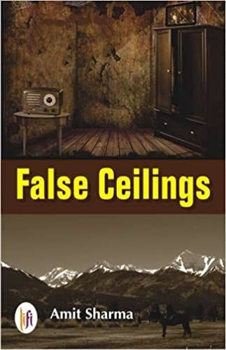 """BOOK REVIEW - """"False Ceilings ' by Amit Sharma"""""""
