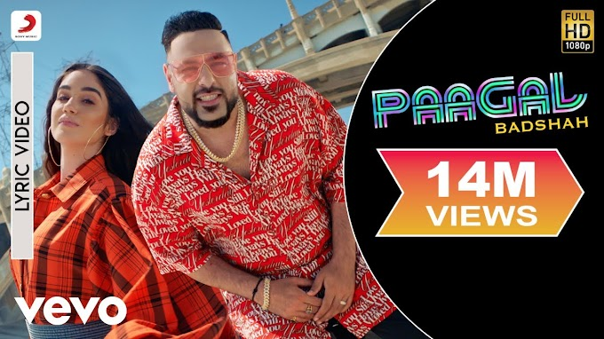 Paagal Lyrics – Badshah | Rose Romero - Badshah Lyrics
