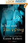 In Bed with Mr. Wrong (An Out of Unif...