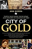 City of Gold: People Who Made Their Home and History in Cagayan de Oro