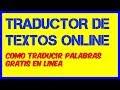 El Mejor TRADUCTOR ONLINE GRATIS Traducir Textos y Palabras Ingles Español