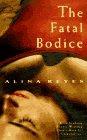 The Fatal Bodice