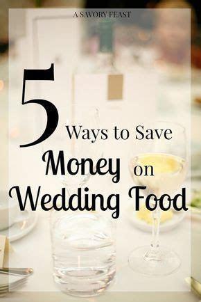 Best 25  Cheap wedding food ideas on Pinterest   Easy